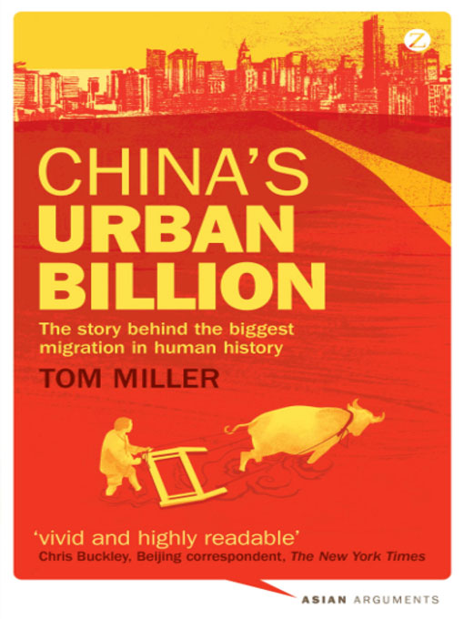 Books: China`s Urban Billion, the Biggest Migration in Human History.