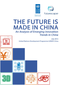 The Future is Made in China: An Analysis of Emerging Innovation Trends in China